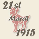 Aries, 21. March 1915.