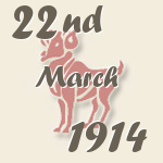 Aries, 22. March 1914.