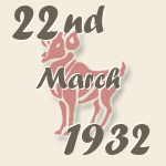 Aries, 22. March 1932.