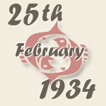 Pisces, 25. February 1934.