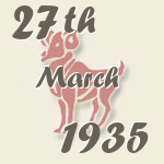 Aries, 27. March 1935.