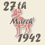 Aries, 27. March 1942.