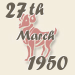 Aries, 27. March 1950.