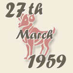 Aries, 27. March 1959.