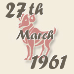 Aries, 27. March 1961.
