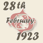 Pisces, 28. February 1923.