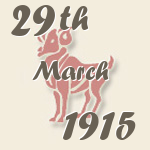 Aries, 29. March 1915.