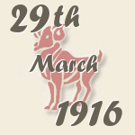 Aries, 29. March 1916.