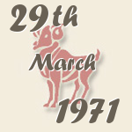 Aries, 29. March 1971.