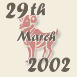 Aries, 29. March 2002.