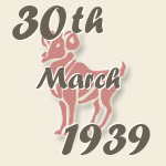 Aries, 30. March 1939.