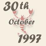 30  October 1997  - birthdayscan com