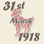 Aries, 31. March 1918.