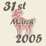Aries, 31. March 2005.